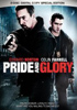 Pride And Glory: Special Edition